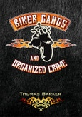 Biker Gangs and Organized Crime- Product Image