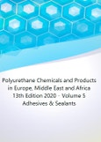 Polyurethane Chemicals and Products in Europe, Middle East and Africa (EMEA) 13th Edition 2020 - Volume 5 Adhesives & Sealants- Product Image