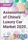 Assessment of China's Luxury Car Market 2020- Product Image
