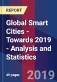 Global Smart Cities - Towards 2019 - Analysis and Statistics- Product Image
