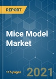 Mice Model Market - Growth, Trends, and Forecasts (2020-2025)- Product Image