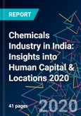 Chemicals Industry in India: Insights into Human Capital & Locations 2020