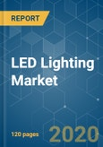 LED Lighting Market - Growth, Trends, and Forecasts (2020 - 2025)- Product Image