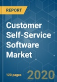 Customer Self-Service Software Market - Growth, Trends, and Forecasts (2020 - 2025)- Product Image