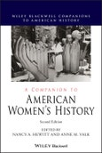 A Companion to American Women's History. Edition No. 2. Wiley Blackwell Companions to American History- Product Image