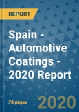 Spain - Automotive Coatings - 2020 Report- Product Image