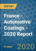France - Automotive Coatings - 2020 Report- Product Image