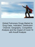 Global Pulmonary Drugs Market (2020-2025) by Drug Class, Indication, Distribution Channel, Geography, Competitive Analysis and the Impact of Covid-19 with Ansoff Analysis- Product Image