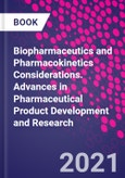 Biopharmaceutics and Pharmacokinetics Considerations. Advances in Pharmaceutical Product Development and Research- Product Image