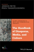 The Handbook of Diasporas, Media, and Culture. Edition No. 1. Global Handbooks in Media and Communication Research- Product Image
