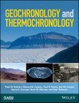 Geochronology and Thermochronology. Edition No. 1. Wiley Works- Product Image