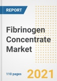 Fibrinogen Concentrate Market Research and Outlook, 2020 - Trends, Growth Opportunities and Forecasts to 2028- Product Image