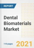 Dental Biomaterials Market Research and Outlook, 2020 - Trends, Growth Opportunities and Forecasts to 2028- Product Image