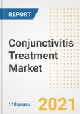 Conjunctivitis Treatment Market Research and Outlook, 2020 - Trends, Growth Opportunities and Forecasts to 2028- Product Image