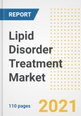Lipid Disorder Treatment Market Research and Outlook, 2020 - Trends, Growth Opportunities and Forecasts to 2028- Product Image