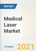 Medical Laser Market Research and Outlook, 2020 - Trends, Growth Opportunities and Forecasts to 2028- Product Image