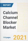 Calcium Channel Blocker Market Research and Outlook, 2020 - Trends, Growth Opportunities and Forecasts to 2028- Product Image
