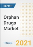 Orphan Drugs Market Research and Outlook, 2020 - Trends, Growth Opportunities and Forecasts to 2028- Product Image