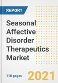 Seasonal Affective Disorder Therapeutics Market Research and Outlook, 2020 - Trends, Growth Opportunities and Forecasts to 2028- Product Image