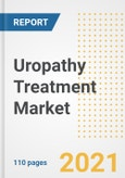 Uropathy Treatment Market Research and Outlook, 2020 - Trends, Growth Opportunities and Forecasts to 2028- Product Image