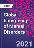 Global Emergency of Mental Disorders- Product Image