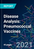 Disease Analysis: Pneumococcal Vaccines- Product Image