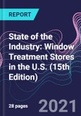State of the Industry: Window Treatment Stores in the U.S. (15th Edition)- Product Image