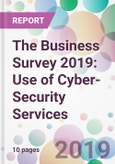 The Business Survey 2019: Use of Cyber-Security Services- Product Image