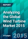 Analyzing the Global Wind Turbine Market 2015- Product Image