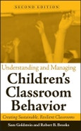 Understanding and Managing Children's Classroom Behavior. Creating Sustainable, Resilient Classrooms. Edition No. 2. Wiley Series on Personality Processes- Product Image