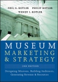 Museum Marketing and Strategy. Designing Missions, Building Audiences, Generating Revenue and Resources. 2nd Edition- Product Image