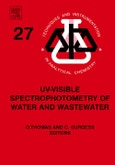 UV-visible Spectrophotometry of Water and Wastewater, Vol 27. Techniques and Instrumentation in Analytical Chemistry- Product Image