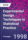 Experimental Design Techniques in Statistical Practice- Product Image