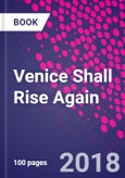 Venice Shall Rise Again- Product Image