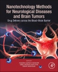 Nanotechnology Methods for Neurological Diseases and Brain Tumors- Product Image