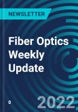 Fiber Optics Weekly Update- Product Image