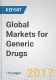 Global Markets for Generic Drugs- Product Image