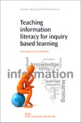 Teaching Information Literacy for Inquiry-Based Learning. Chandos Information Professional Series- Product Image