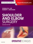 Operative Techniques: Shoulder and Elbow Surgery. Edition No. 2- Product Image