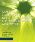 Nanoscale Ferroelectric-Multiferroic Materials for Energy Harvesting Applications. Micro and Nano Technologies- Product Image