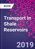 Transport in Shale Reservoirs- Product Image
