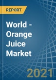 World - Orange Juice - Market Analysis, Forecast, Size, Trends and Insights- Product Image