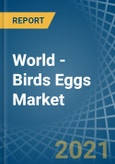 World - Birds Eggs - Market Analysis, Forecast, Size, Trends and Insights- Product Image