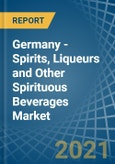 Germany - Spirits, Liqueurs and Other Spirituous Beverages - Market Analysis, Forecast, Size, Trends and Insights- Product Image