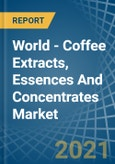 World - Coffee Extracts, Essences And Concentrates - Market Analysis, Forecast, Size, Trends and Insights- Product Image