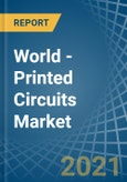 World - Printed Circuits - Market Analysis, Forecast, Size, Trends and Insights- Product Image