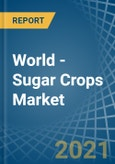 World - Sugar Crops - Market Analysis, Forecast, Size, Trends and Insights- Product Image