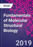 Fundamentals of Molecular Structural Biology- Product Image