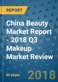 China Beauty Market Report - 2018 Q3 Makeup Market Review- Product Image