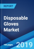 Disposable Gloves Market: Global Industry Trends, Share, Size, Growth, Opportunity and Forecast 2019-2024- Product Image